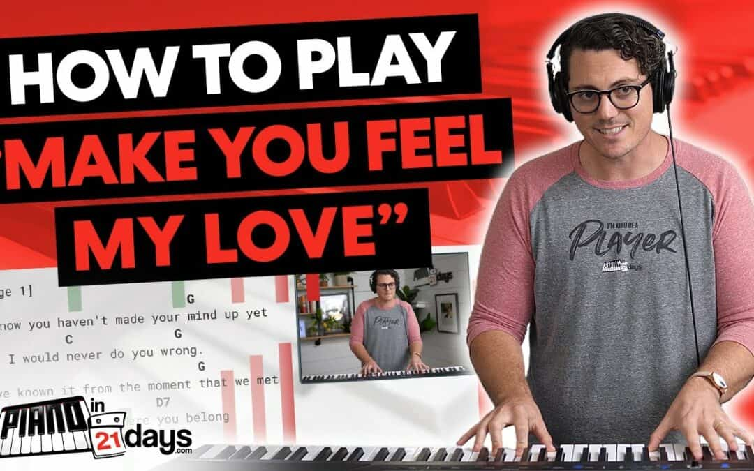 """How to Play """"Make You Feel My Love"""" by Adele with my 5-Step Song-Learning Process"""
