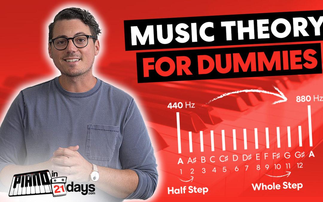 Music Theory 101 (Simple – No Music Teacher Jargon!)